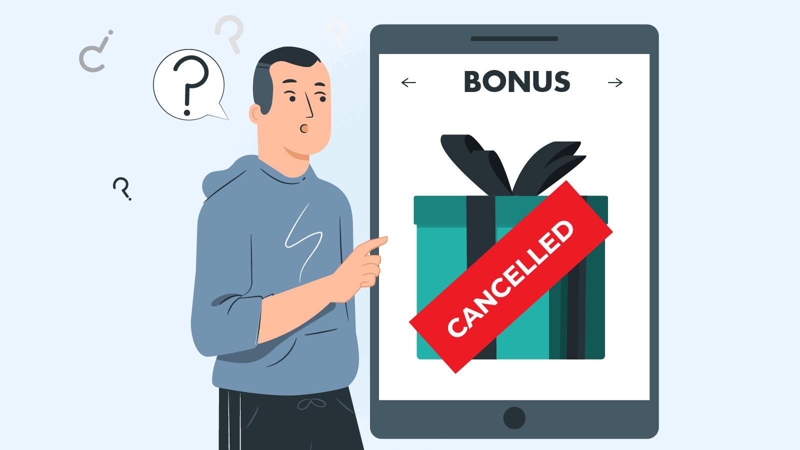 Can a casino cancel your bonus?