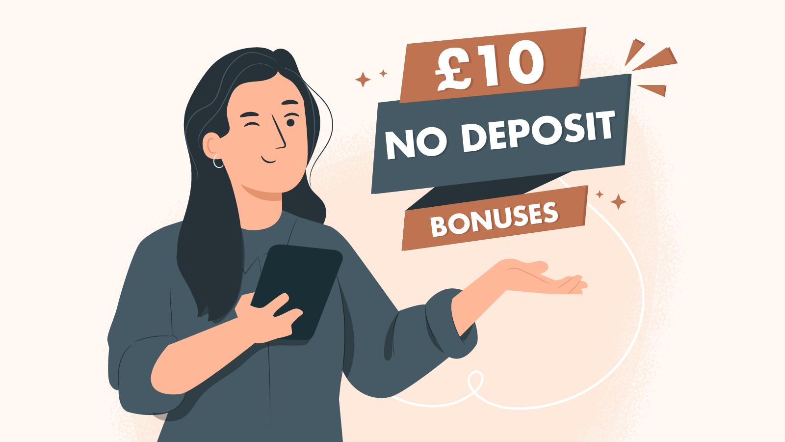 £10 No Deposit Bonuses in the United Kingdom