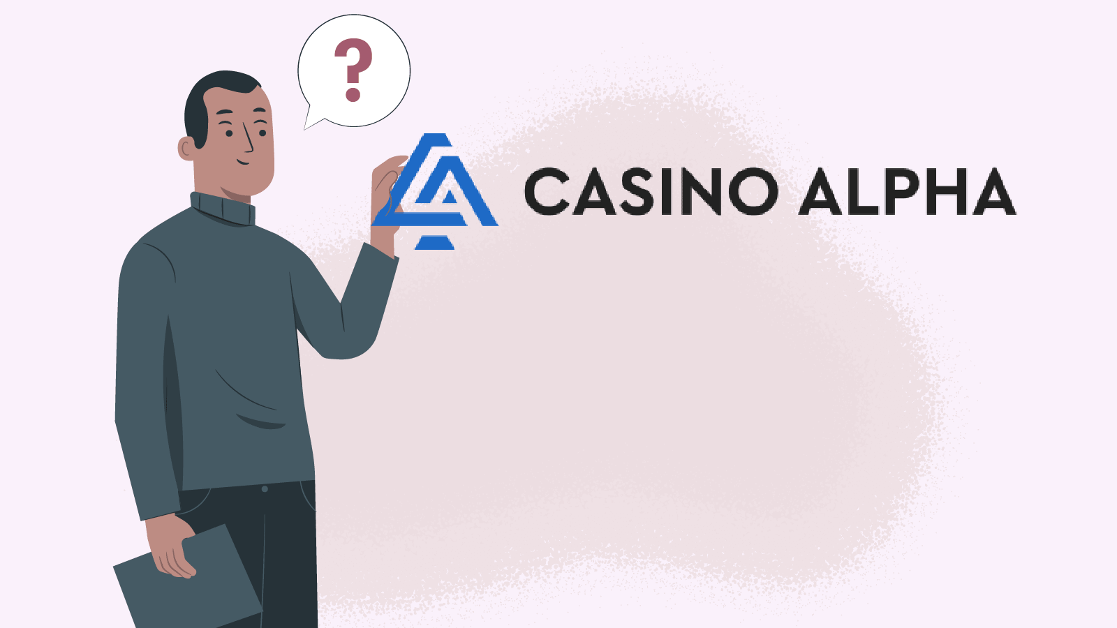 Why trust in CasinoAlpha